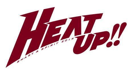 チームスローガン【Smart&Spirit 2014 HEAT UP !!】